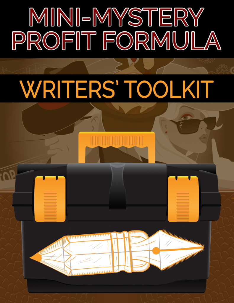 Mini-Mystery Profit Formula Writers' Toolkit