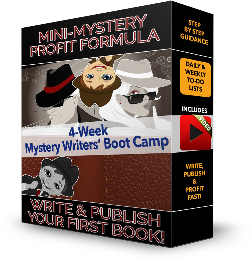 Mini-Mystery Profit Formula - 4 Week Mystery Writers' Boot Camp